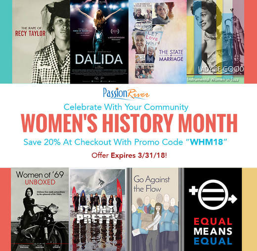 Passion River Films Women's History Month 2018